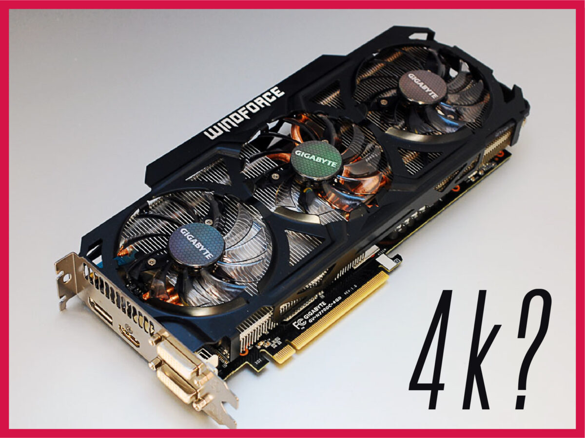 nvidia gtx 770 for 4k gaming